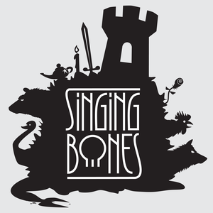 Singing Bones by Singing Bones (a fairy tale podcast)