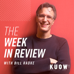 Week In Review by KUOW News and Information
