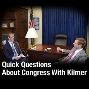 Quick Questions About Congress With Kilmer by U.S. Congressman Derek Kilmer