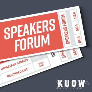 Speakers Forum by KUOW News and Information