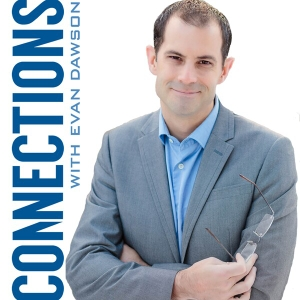 Connections with Evan Dawson by Evan Dawson