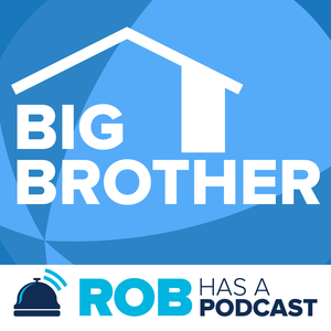 Big Brother All-Stars Recaps & BB22 Live Feed Updates from Rob Has a Podcast by Big Brother Podcast Recaps & BB22 LIVE Feed Updates from Rob Cesternino, Taran Armstrong and more