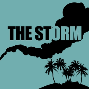 The Storm: A Lost Rewatch Podcast by Dave Gonzales, Joanna Robinson, and Neil Miller