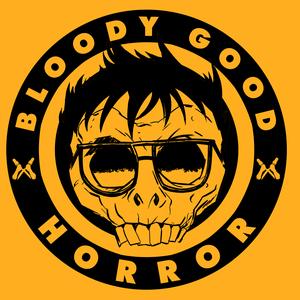Bloody Good Horror by Bloody Good Horror, LLC