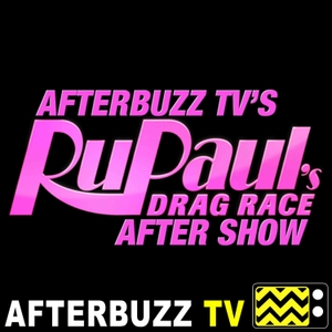 RuPaul's Drag Race Reviews and After Show - AfterBuzz TV by AfterBuzz TV