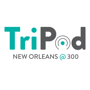 TriPod: New Orleans At 300 by Laine Kaplan-Levenson