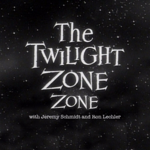 The Twilight Zone Zone by Jeremy Schmidt and Ron Lechler