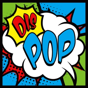 DIS POP - A Discussion About Disney, Marvel, Star Wars, Pixar Pop Culture and More! by The DIS