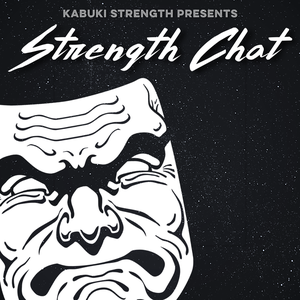 Strength Chat by Kabuki Strength by Kabuki Strength