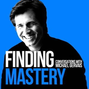 Finding Mastery by Dr. Michael Gervais
