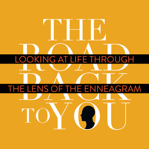 The Road Back to You: Looking at Life Through the Lens of the Enneagram by Ian Morgan Cron & Suzanne Stabile