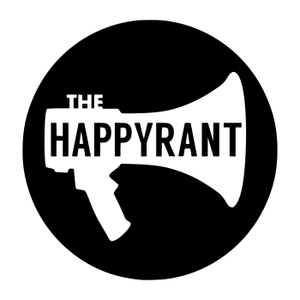 The Happy Rant by Barnabas Piper, Ted Kluck, & Ronnie Martin