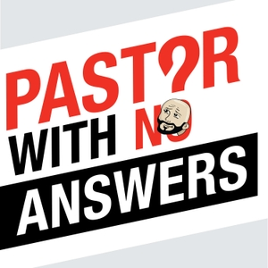 Pastor With No Answers Podcast by Joey Svendsen