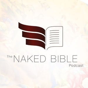 The Naked Bible Podcast by Dr. Michael S. Heiser