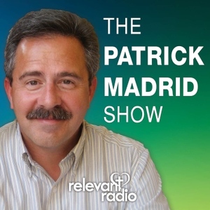 The Patrick Madrid Show by Relevant Radio