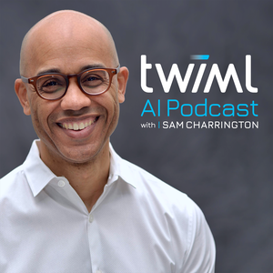 The TWIML AI Podcast (formerly This Week in Machine Learning & Artificial Intelligence) by Sam Charrington