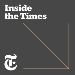 Inside The Times by The New York Times