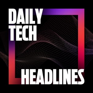 Daily Tech Headlines by Tom Merritt