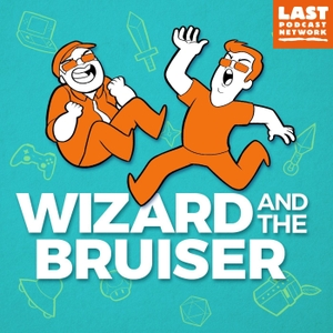 Wizard and the Bruiser by Wizard and the Bruiser