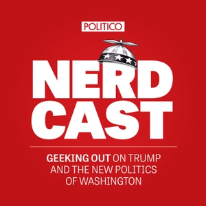 POLITICO's Nerdcast by POLITICO / Panoply