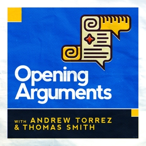 Opening Arguments by Thomas Smith and Andrew Torrez
