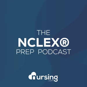 The Unofficial NCLEX® Prep Podcast by NRSNG by Jon Haws RN Nursing School Mentor and Kati Kleber RN CCRN Nursing Podcast Host with NRSNG