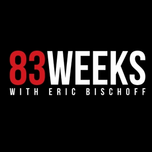 83 Weeks with Eric Bischoff by Cumulus Podcast Network