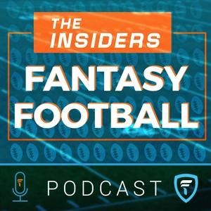 The Insiders Fantasy Football Podcast by FantasyInsiders.com