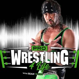 "Pro Wrestling 4 Life w/ Sean ""X-Pac"" Waltman by Pro Wrestling 4 Life"