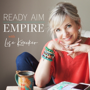 Ready. Aim. Empire. by Lise Kuecker