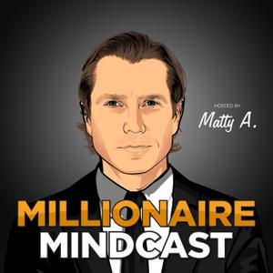Millionaire Mindcast by Matt Aitchison