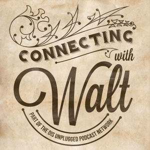 Connecting with Walt - A look into the history of the man behind Mickey Mouse, Disneyland and Walt Disney World by The DIS