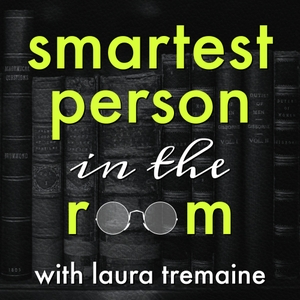 Smartest Person in the Room by Laura Tremaine