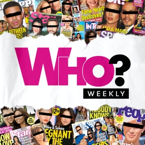 Who? Weekly by Who? Weekly