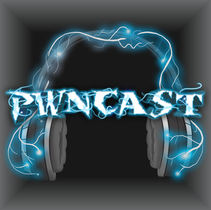PWNCAST: World of Warcraft Podcast by Belle|Remedyz|Ennvee|Brewsph