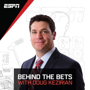 Behind the Bets with Doug Kezirian by ESPN, Doug Kezirian