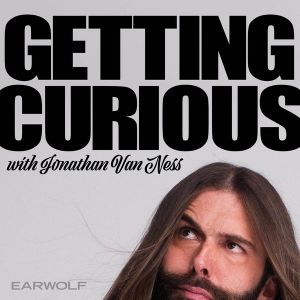 Getting Curious with Jonathan Van Ness by MaximumFun.org