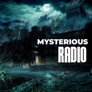 Mysterious Radio: Paranormal, UFO & Lore Interviews by Mysterious Radio