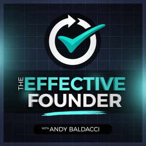 The Effective Founder by Andy Baldacci