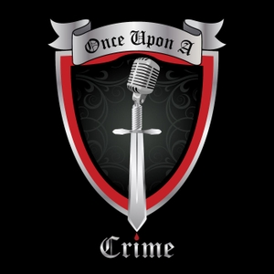 Once Upon A Crime | True Crime by Esther Ludlow