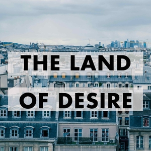 The Land of Desire: French History and Culture by Diana Stegall