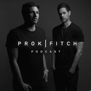 Prok & Fitch Podcast by Prok & Fitch