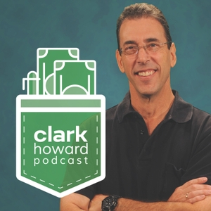 The Clark Howard Podcast by PodcastOne