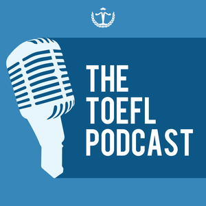 The TOEFL Podcast by Paul Austin
