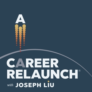 Career Relaunch® by Joseph Liu