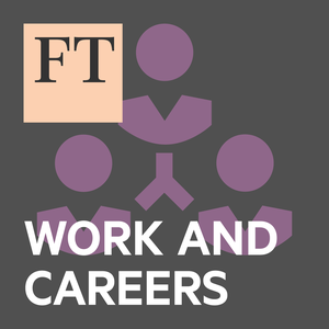 FT Work & Careers by Financial Times