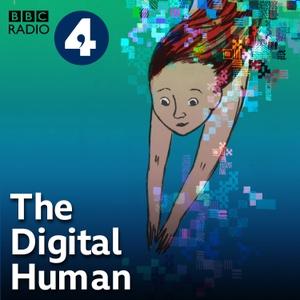 The Digital Human by BBC Radio 4