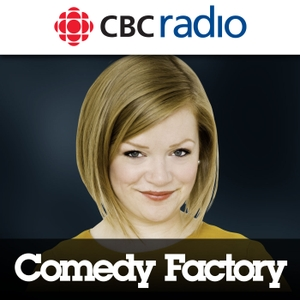 Comedy Factory from CBC Radio by CBC Radio