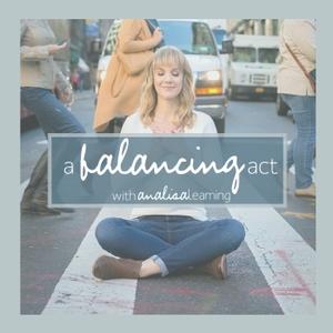 A Balancing Act by Analisa Leaming