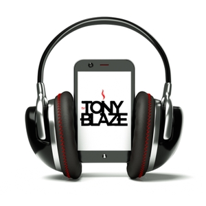 Dj Tony Blaze's Podcast by Dj Tony Blaze